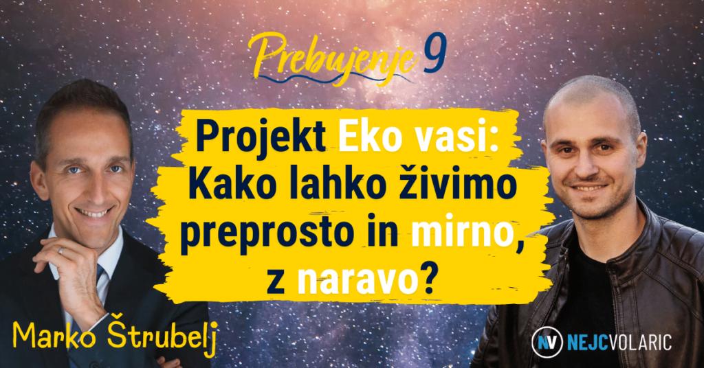 Marko Štrubelj - Oddaja Prebujenje 9_